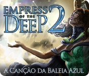 Empress of the Deep 2: A Canção da Baleia Azul